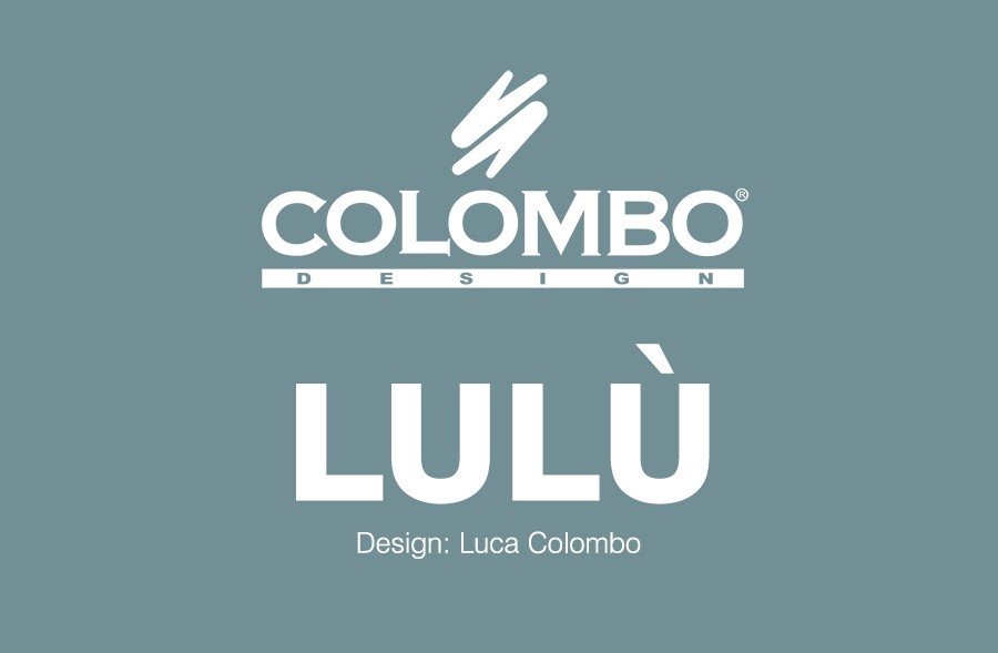 Colombo DESIGN LULÙ B6210
